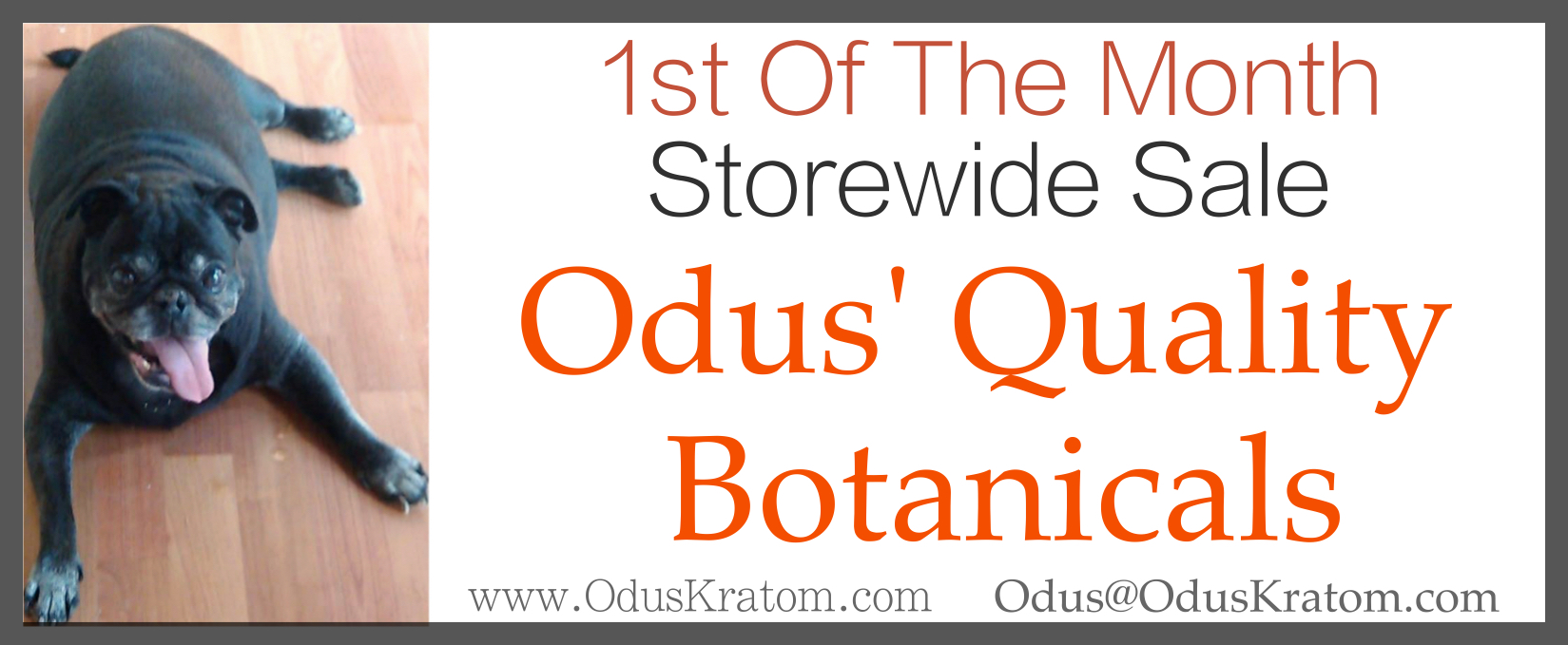 1st of the month sale at Odus' Quality Botanicals