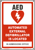 Custom AED is Located Vinyl or Plastic Sign