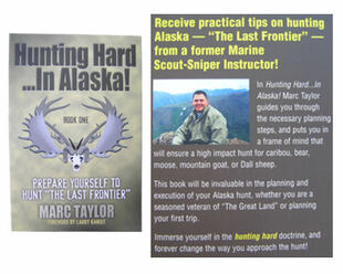 Hunting Hard ...In Alaska Book 1