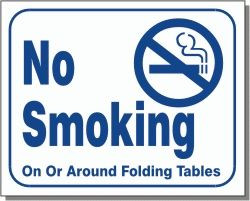 "Vend-Rite #L110:  ""No Smoking On or Around Folding Tables"""
