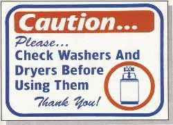 "Vend-Rite #L621:  ""Caution Please Check Washers and Dryers Before Using Them"""
