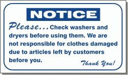 "Vend-Rite #L321:  ""Please check washers and dryers before using them"""