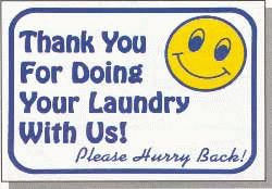 "Vend-Rite #L606:  ""Thank You For Doing Your Laundry With Us!"""