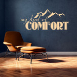 My Kind of Comfort Vinyl Wall Decal