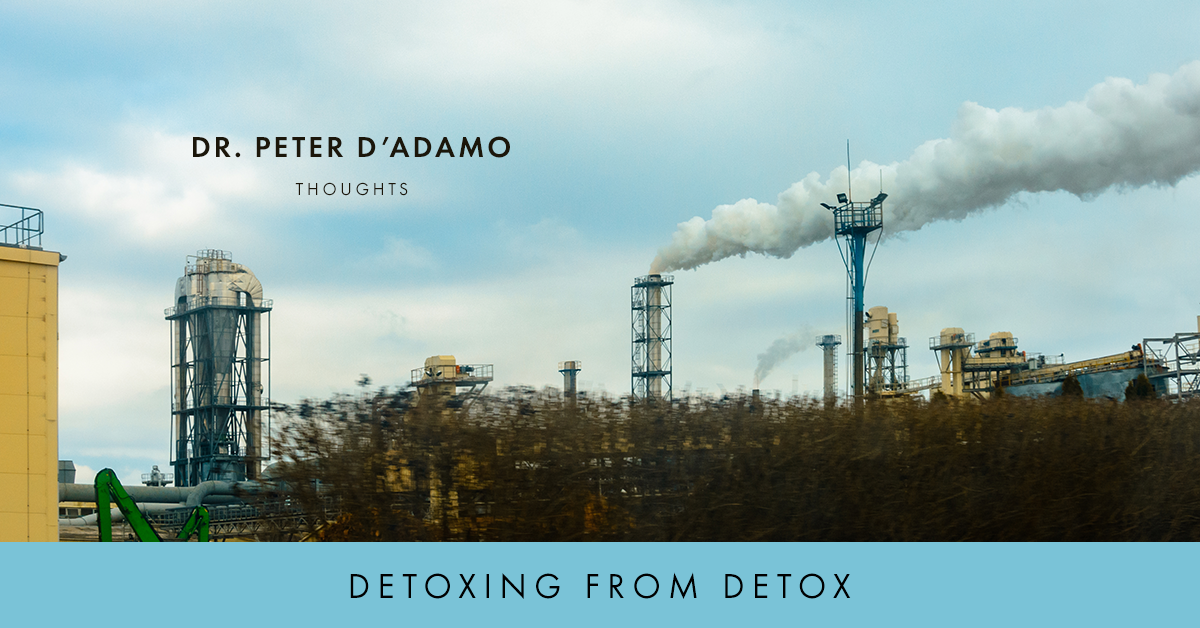 Dr. Peter D'Adamo - Detoxing from Detox