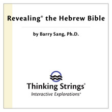 Revealing the Hebrew Bible 3.0
