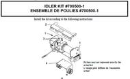 700500-1 } Idler kit