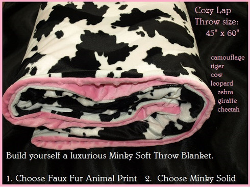Faux Fur Animal Print cozy throw blanket YOU CREATE the look you want choosing from our high quality fabric prints and minky dot solids OR you can have animal print on both sides, your choice!