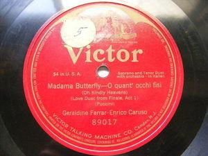FARRAR & CARUSO Victrola 89017 OPERA 78 MADAMA BUTERFLY O Quant' Occhi Fisi