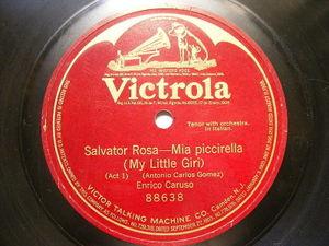 ENRICO CARUSO Victrola 88638 OPERA 78 SALVATOR ROSA - MIA PICCIRELLA