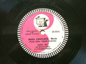 BLACK OUT ArgTK SC-513 BRAZILIAN 78rpm MARIA CANDELARIA