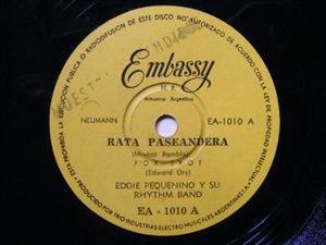 EDDIE PEQUENINO Y SU RHYTHM BAND Embassy 1010 VERY RARE ARGENTINA Early Rock PROMO 78 RATA PASEANDERA / SUSURRANDO
