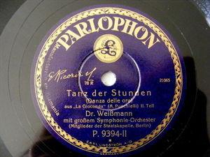 Dr. WEISMANN Parlophon 9394 78 GIOCONDA Tanz Der Studen NM