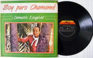 DAMASIO ESQUIVEL Soy Puro Chamame AKC 1024 Argentina Folk LP