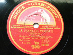 BRUNO WALTER Gramophone 3652 78 SMENATALa Fiancee Vendue