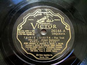 BENNY GOODMAN ALL STAR Victor 26144 78 TRISTE LUISITA / LOS BLUES