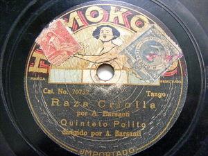 BARSANTI & QUINTETO POLITO homokord 70732 rare TANGO 78 RAZA CRIOLLA