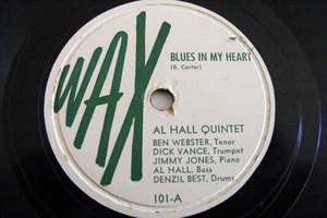 AL HALL QUINTET Wax 101 JAZZ 78  BLUES IN MY HEART / ROSE OF THE RIO GRANDE