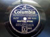 ALBERT SANDLER & PALM COURT ORCH Columbia 2151 78 ACCLAMATION WALTZ / BEAUTIFUL