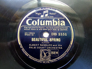 ALBERT SANDLER & PALM COURT ORCH Columbia 2151 78 ACCLAMATION WALTZ / BEAUTIFUL