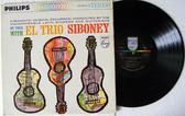 EL TRIO SIBONEY On Tour PHILIPS 600-032 USA PROMO LP