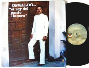 OSWALDO REY El Rey Del Canto Llanero VELVET 1962 Venezuela LP 1981