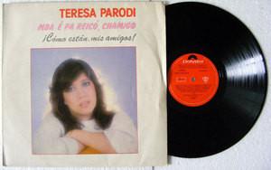 TERESA PARODI Mba-E Pa Reico, Chamigo POLYDOR 829430 ARG FOLK LP 1986