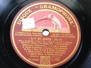 "12"" BUNNY BERIGAN Gramophone 1042 misprinted LABEL I CAN't GET STARTED / PRISONE"