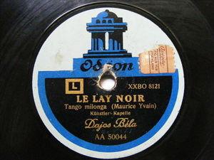 DAJOS BELA Odeon 50045 TANGO 78 LOCA! / LE LAY NOIR