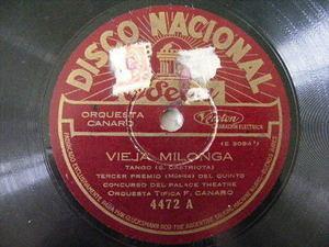ORQUESTA CANARO Nacional 4472 TANGO 78 VIEJA MILONGA/DUELO CRIOLLO