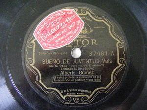 GOMEZ - VILA Victor 37081 78rpm SUENO DE JUVENTUD/AQUELLOS TIEMPOS
