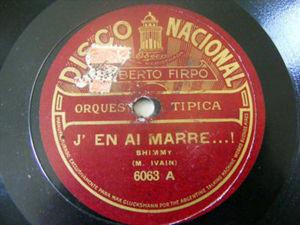 ROBERTO FIRPO Nacional 6063 JAZZ 78rpm J'EN AI MARRE...! / MY SAHARA ROSE