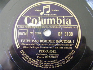 FERNANDEL Columbia 3139 FRENCH 78 FAUT PAS BOUDER BOUDHA!