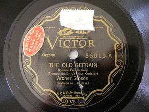 ARCHER GIBSON Victor 36019 ORGAN 78 THE OLD REFRAIN / A PERFECT DAY