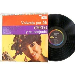 CHELO SILVA Volveras Por Mi MUSART ED-1437 MEXICAN LP 1969 Hear