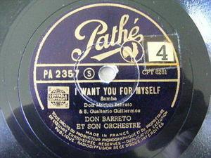 DON BARRETO Pathe 2357 JAZZ 78 I WANT YOU FOR MYSELF/FAVELA