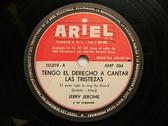 JERRY JEROME Ariel 10019 Arg PRESS 78rpm TENGO DERECHO A CANTAR NM