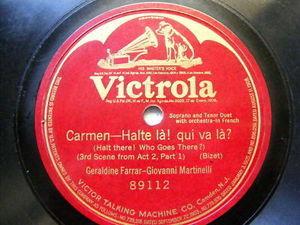 FARRAR & MARTINELLI Victrola 89112 OPERA 78 CARMEN Halt