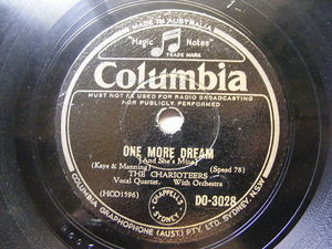THE CHARIOTEERS Columbia 3028 DOO WOP 78 ONE MORE DREAM / OPEN THE DOOR RI