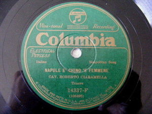 ROBERTO CIARAMELLA Columbia 14337 NEAPOLITAN 78 NAPULE E' CHINO TE FEMMENE