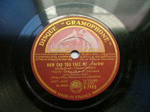 """FATS"" WALLER Gramophone K-7863 JAZZ 78 HOW CAN YOU FACE ME? NM"