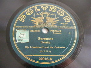 ILJA LIVSCHAKOFF Polydor 22916 78rpm TRAUM DER SENNERIN