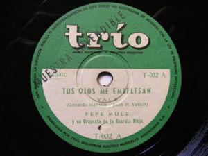 PEPE MULE Trio 32 TANGO Promo 78 TUS OJOS ME EMBELESAN