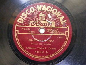 FRANCISCO CANARO Nacional 4572 78 SUEÑO CHINO / TENGO MIEDO EX+ ODEON SLEEVE