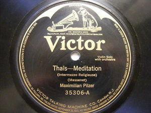 MAXIMILIAN PILZER Victor 35306 VIOLIN 78 THAIS-MEDITATI