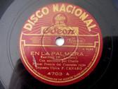 CANARO Nacional 4703 TANGO 78 EN LA PALMERA / REMORDIMIENTO