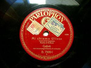 GABRE Parlophon 7500 ITALIAN 78rpm MI CHIAMO ULISSE