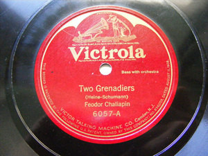 FEODOR CHALIAPIN Victrola 6057 OPERA 78rpm TWO GRENADIERS