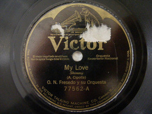 O. N. FRESEDO & Orch VICTOR 77562 78rpm MY LOVE