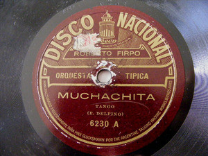 FIRPO Nacional 6230 TANGO 78rpm MUCHACHITA / MIDNIGHT ROSE